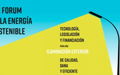 XIX Forum de l'énergie durable – Avoir un moyen efficace, sûr et éclairage de haute qualité