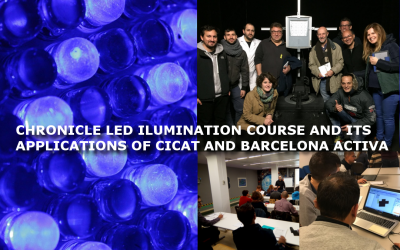 CHRONICLE LED ILUMINATION COURSE AND ITS APPLICATIONS OF CICAT AND BARCELONA ACTIVA