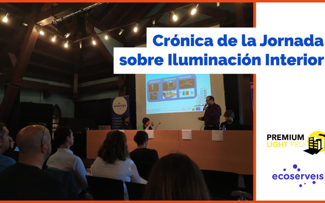 Crónica de la Jornada sobre Iluminación Interior organizada por Ecoserveis