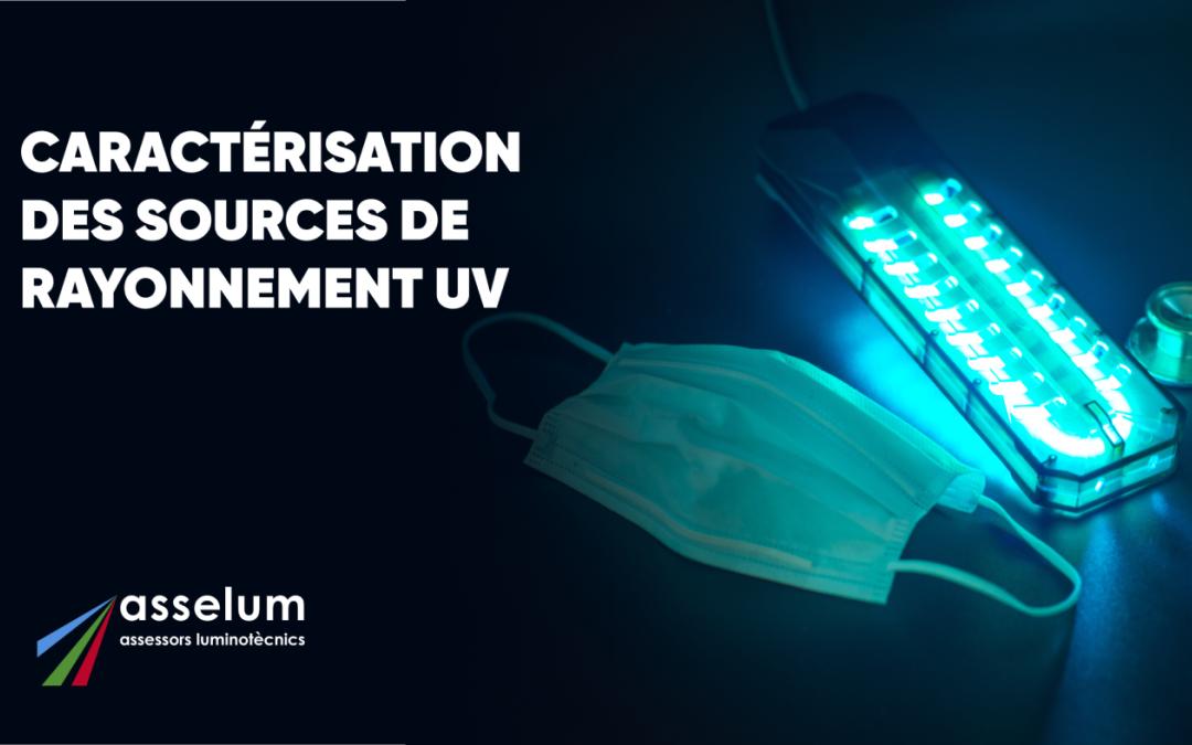 Caractérisation des Sources de Rayonnement UV
